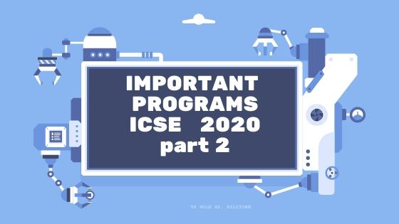 icse 2020 important programs2