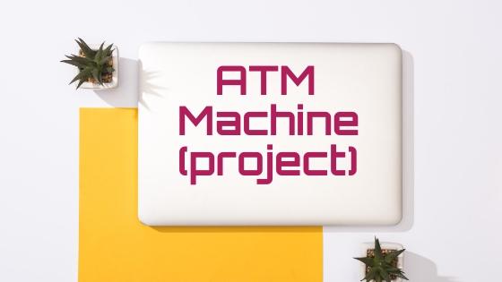 atm-machine-project