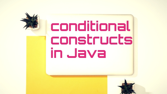 conditional construct